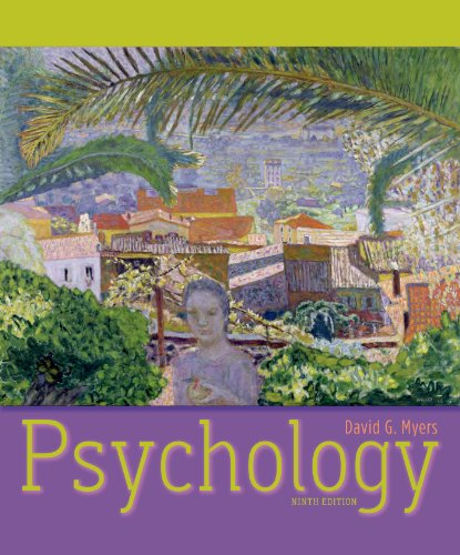 Psychology Ninth Edition David G. Meyers High School Printing