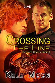 Crossing the Line (Battered Hearts Book 3) by [Moon, Kele]