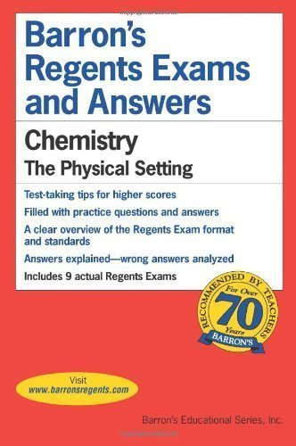 Download Barrons's Regents Exams and Answers: Chemistry, the Physical Setting by Albert S Tarendash Published by Barron's Educational Series, Inc. 1st (first) edition (2009) Paperback pdf