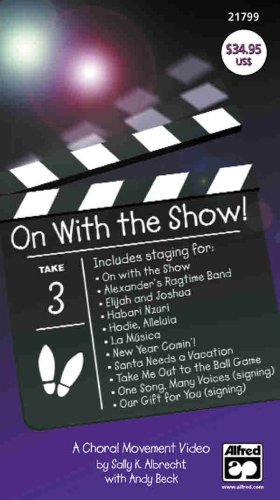 [On with the Show!: A Choral Movement Video [VHS]] (Theatre Costume Design Schools)
