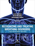Recognizing and Treating Breathing Disorders E-Book: A Multidisciplinary Approach