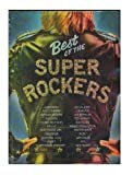 img - for Best of the Super Rockers [Sheet Music Book] (288 pages of Sheet Music!) book / textbook / text book