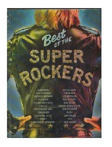Best of the Super Rockers [Sheet Music Book] (288 pages of Sheet Music!)
