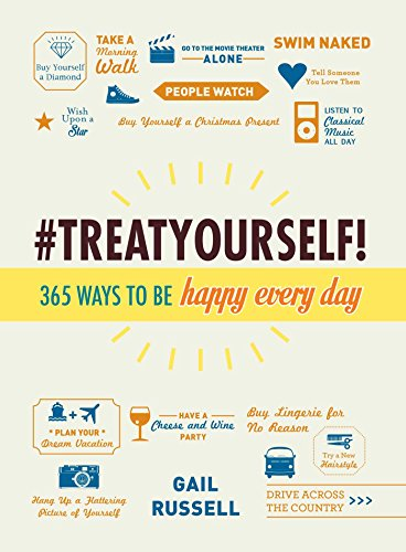 Treat Yourself!: 365 Ways to Be Happy Every Day for sale  Delivered anywhere in USA
