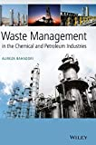 img - for Waste Management in the Chemical and Petroleum Industries book / textbook / text book