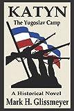 KATYN: The Yugoslav Camp