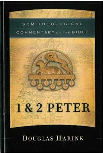 Book 1 and 2 Peter (SCM Theological Commentary on the Bible)