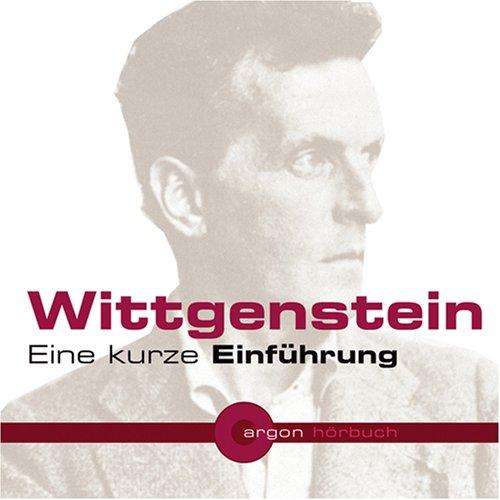 Wittgenstein. Eine kurze Einführung (1 CD)