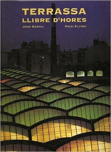 Amazon.com: Terrassa Llibre DHores (Catalan) (9788477825388 ...