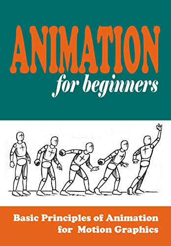 Animation for Beginners: Basic Principles of Animation for sale  Delivered anywhere in USA