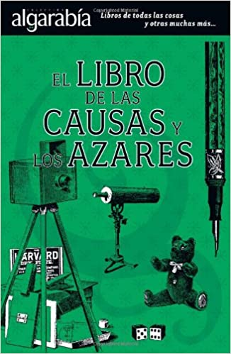 El libro de las causas y los azares: STAFF ALGARABÍA: 9789707322677: Amazon.com: Books
