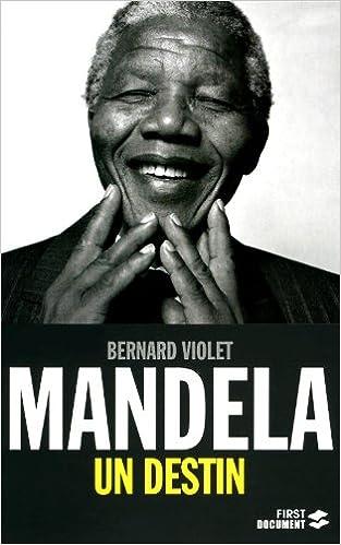 "Bernard Violet, ""Mandela, un destin"" sur Bookys"