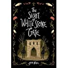 The Secret of White Stone Gate (Black Hollow Lane Book 2)