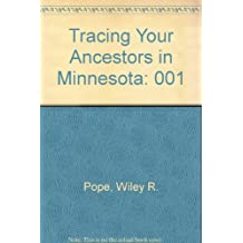 Tracing Your Ancestors in Minnesota