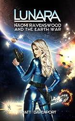 Lunara: Naomi Ravenswood and the Earth War