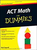 ACT Math for Dummies, Mark Zegarelli, 1118001540