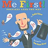 img - for Me First!: Prefixes Lead the Way book / textbook / text book