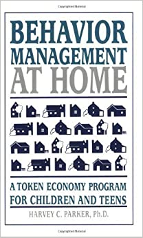 Book Behavior Management at Home: A Token Economy Program for Children and Teens by PH. D., Charles Parker (1996-09-01)