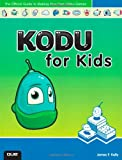 Kodu for Kids, James F. Kelly, 0789750767