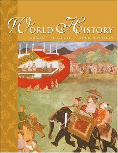World History (with InfoTrac) 4th (fourth) edition (authors) Duiker, William J., Spielvogel, Jackson J. (2003) published by Wadsworth Publishing [Hardcover]
