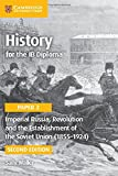 img - for History for the IB Diploma Paper 3 Imperial Russia, Revolution and the Establishment of the Soviet Union (1855-1924) book / textbook / text book