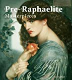 img - for Pre-Raphaelite Masterpieces (Masterpieces of Art) book / textbook / text book