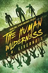 The Human Wilderness (A New America Trilogy) (Volume 1) Paperback