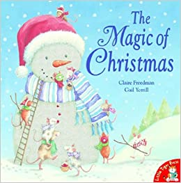 Image result for the magic of christmas picture book claire freedman