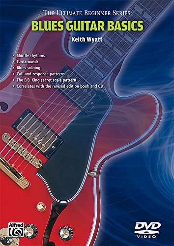 Ultimate Beginner Series: Blues Guitar with Keith Wyatt by Alfred Music