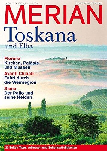 MERIAN Toskana und Elba (MERIAN Hefte)
