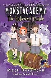 The Halloween Parade (Monstacademy)