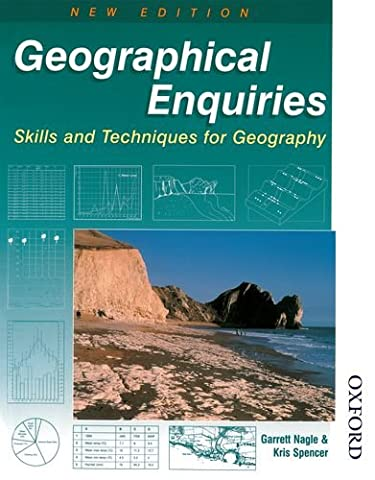 Geographical Enquiries: Skills and Techniques for Geography (Garrett Stage 2)