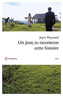 Un jour tu raconteras cette histoire, Maynard, Joyce