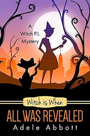 book cover of Witch Is When All Was Revealed