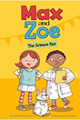 Max and Zoe: The Science Fair Paperback