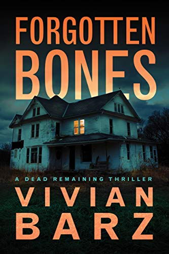Vivian Barz: Forgotten Bones (Dead Remaining Book 1)