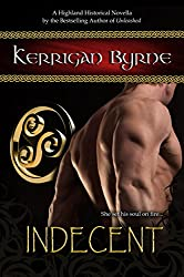 Indecent: The Moray Druids #2 (The Moray Druids series)