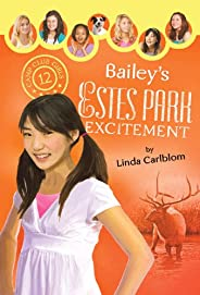 Bailey's Estes Park Excitement (Camp Club Girls Book