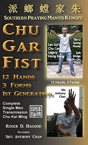 Chu Gar Fist: Complete Single Man Training