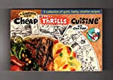 img - for Cheap Thrills Cuisine With Chef Peppi: A Collection of Quick, Tasty, Creative Recipes book / textbook / text book