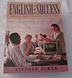 English for Success, Stephen Sloan, 0844207330