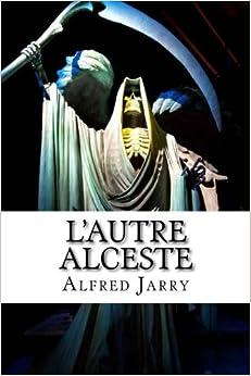Book L'autre Alceste (French Edition)