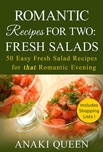 Romantic recipes for two fresh salads 50 easy salad recipes for romantic recipes for two fresh salads 50 easy salad recipes for that romantic dinner forumfinder Gallery