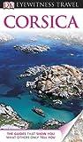 Eyewitness Travel Guides Corsica, DK Publishing, 0756684358