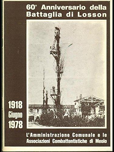 60° anniversario Battaglia di Losson