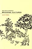 Asian American Mormons : Bridging Cultures, Embry, Jessie L., 0842523995