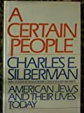 A Certain People, Charles E. Silberman, 0671447610