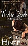 Wed to Death: A Shadow Watcher Short (Shadow Watchers)