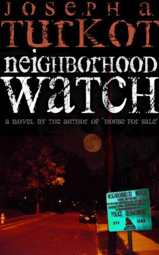 Neighborhood Watch (A Crime Fiction Mystery Novel) Neighborhood Watch