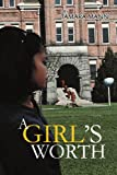A Girl's Worth, Tamara Mann, 0595335160